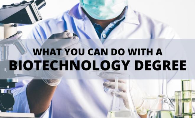 Biotechnology Degree