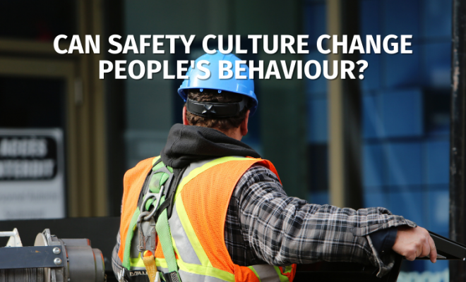 Can Safety Culture Change People's Behaviour?