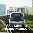 Your Guide to Travelling in Singapore