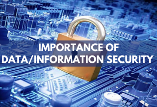 Importance of Data/Information Security